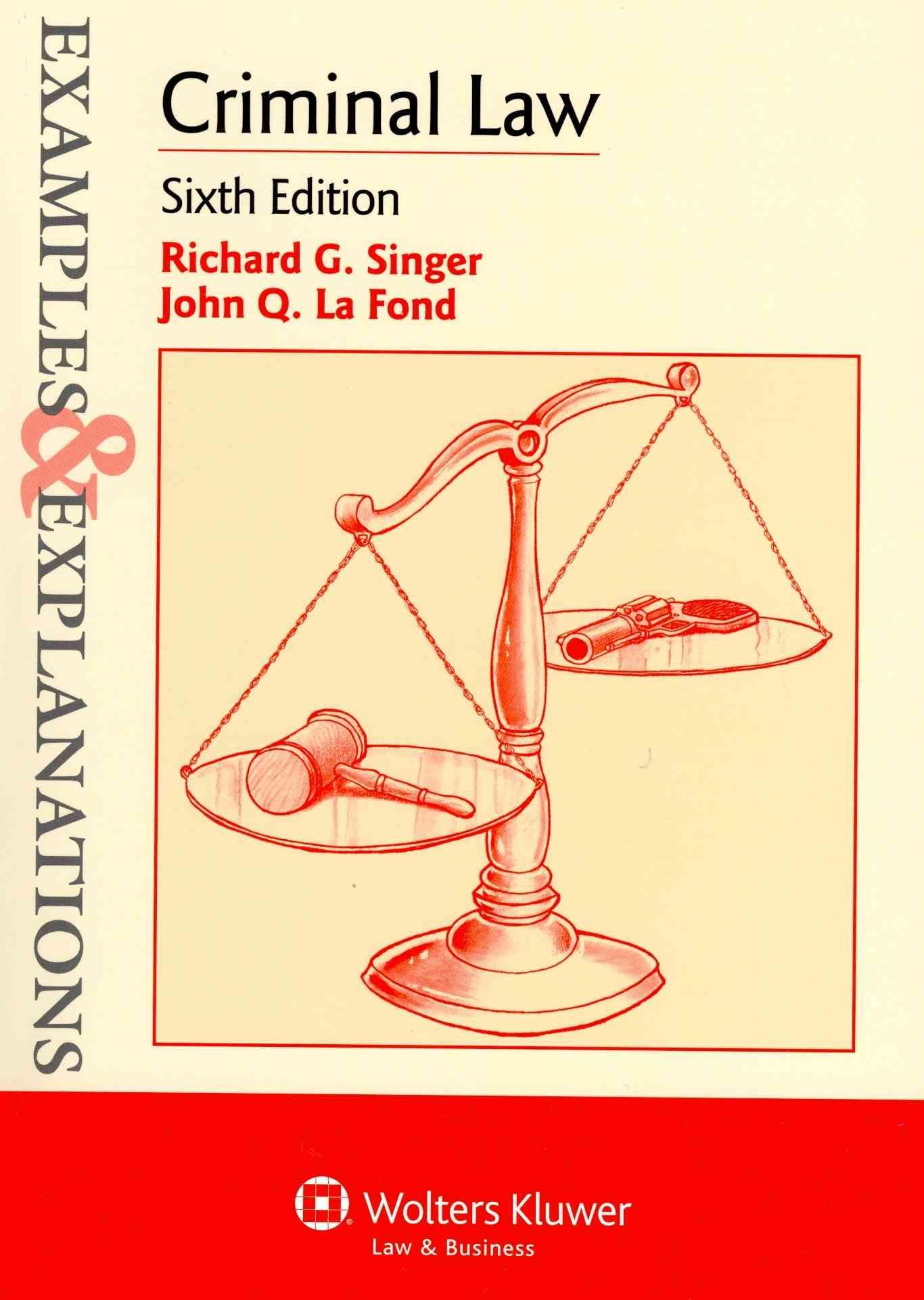 Criminal Law By Singer, Richard G./ Lafond, John Q.